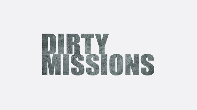 Dirty Missions