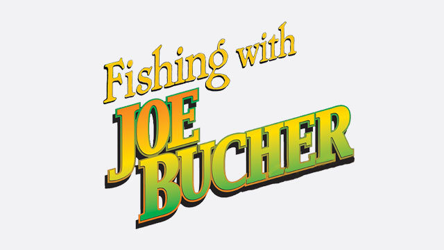 Fishing With Joe Bucher